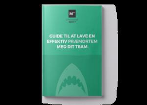Guide til at lave en effektiv præmortem med dit team