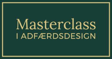 Masterclass i Adfærdsdesign